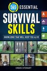 365 Essential Survival Skills by Creek Stewart