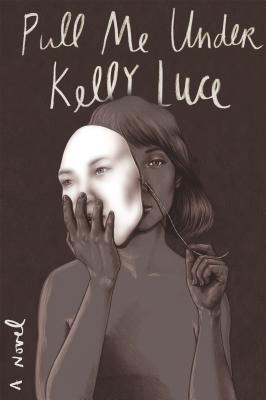 Pull Me Under by Kelly Luce :: Outlandish Lit Review