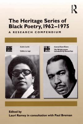 The heritage series of black poetry, 1962-1975: a research compendium by Paul Breman