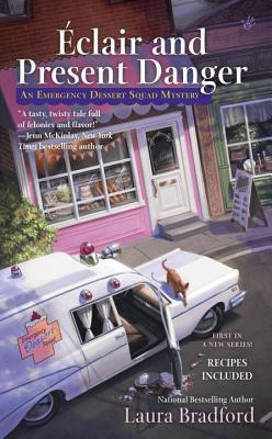 Éclair and Present Danger (Emergency Dessert Squad Mystery, #1)
