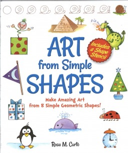 art from simple shapes make amazing art from 8 simple geometric shapes by rosa m curto - Simple Shapes