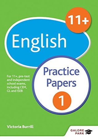11+ English Practice Papers 1: For 11+, pre-test and independent school exams including CEM, GL and ISEB
