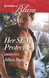 Her SEAL Protector by Jillian Burns