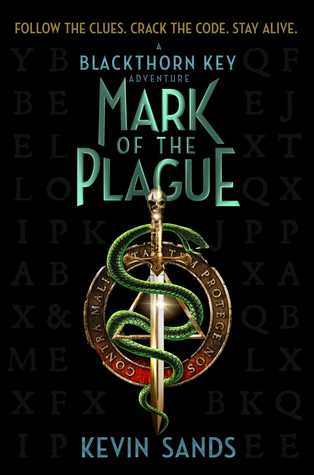 Mark of the Plague (The Blackthorn Key, #2)