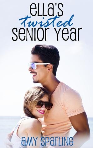Resultado de imagen de Ella's Twisted Senior Year - Amy Sparling
