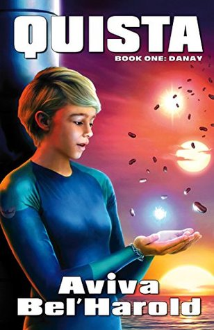 QUISTA: Book One: Danay