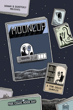 MOONCOP: A TOM GAULD SAMPLER FCBD 2016 EDITION