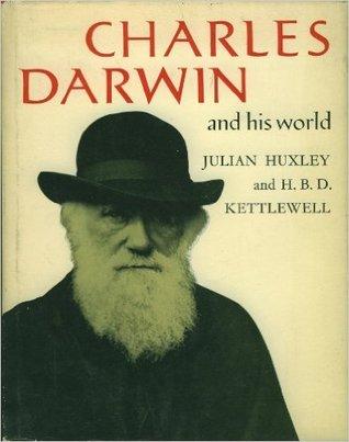 Charles Darwin and His World