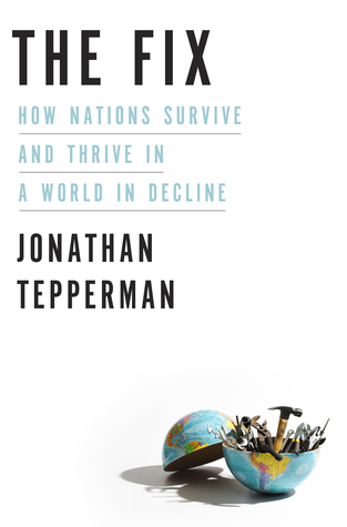 The Fix: How Nations Survive and Thrive in a World in Decline EPUB
