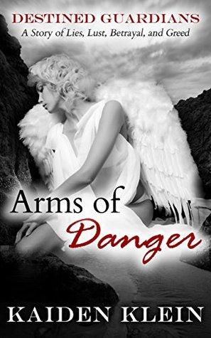 Arms of Danger: Destined Guardians (Paranormal Romance)