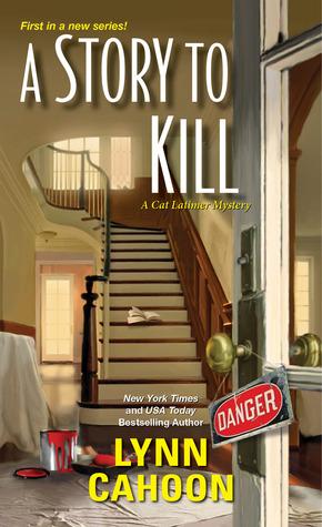 A Story to Kill(Cat Latimer Mystery 1)
