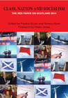 Class, Nation and Socialism, The Red Paper on Scotland 2014