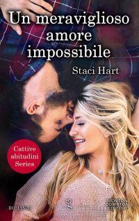 Un meraviglioso amore impossibile (Bad Habits, #1)