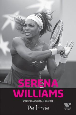 Pe linie by Serena Williams
