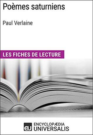 Poèmes saturniens de Paul Verlaine: Les Fiches de lecture d'Universalis