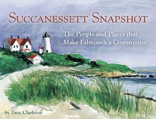 Succanessett Snapshot: The People and Places that Make Falmouth a Community