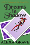 Dreams in Shadow: A Fortunes of Fate Story (Fortunes of Fate)
