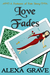 Love Fades: A Fortunes of F...