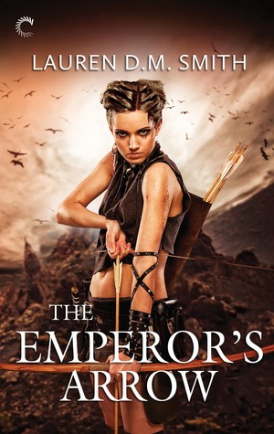 The Emperor's Arrow by Lauren D.M. Smith