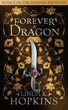 Forever a Dragon (The Dragon Archives #5)
