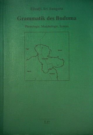 Grammatik des Buduma: Phonologie, Morphologie, Syntax