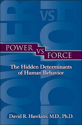 Power vs. Force por David R. Hawkins