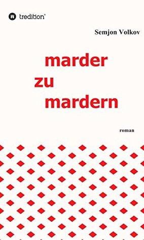 marder-zu-mardern-roman