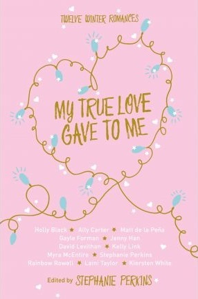 https://www.goodreads.com/book/show/25353247-my-true-love-gave-to-me
