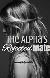 The Alpha's Rejected Mate (The Alpha & The Rogue, #2)