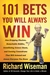 101 Bets You Will Always Win: Jaw-Dropping Illusions, Remarkable Riddles, Scintillating Science Stunts, and Cunning Conundrums That Will Astound and Amaze Everyone You Know