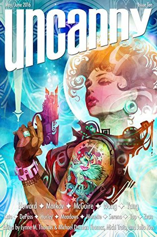 Uncanny Magazine Issue 10 by Lynne M. Thomas
