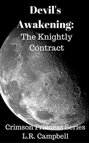 Devil's Awakening: Knightly Contract (Crimson Princess Series Book 1)
