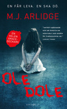 Ole dole by M.J. Arlidge