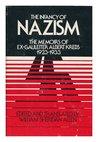 The Infancy Of Nazism: The Memoirs Of Ex Gauleiter Albert Krebs, 1923 1933