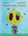 Crombie the Zombie by David Holt