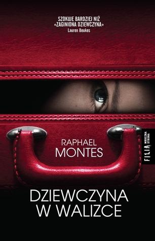 Dziewczyna w walizce by Raphael Montes