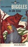 Biggles in de kou by W.E. Johns