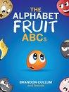 The Alphabet Fruit ABCs