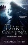 Dark Confluence (The Darkening #1)