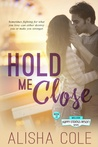 Hold Me Close (Happy Endings Resort #13)