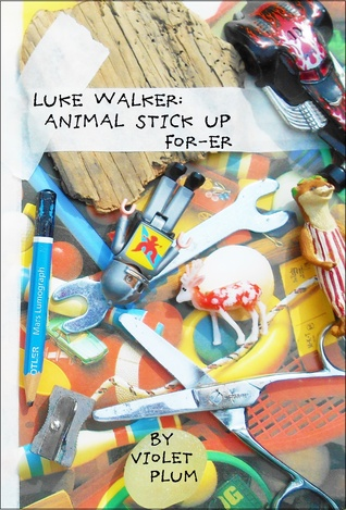 Luke Walker: Animal Stick Up For-Er