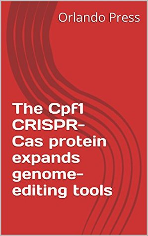 The Cpf1 CRISPR-Cas protein expands genome-editing tools