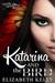 Katarina and the Bird (The Shifters, #3)