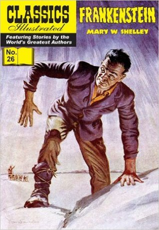 Frankenstein (Classics Illustrated, #26)