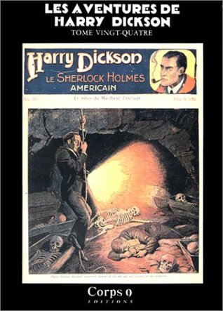 Les Aventures de Harry Dickson, Tome 24