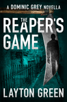 The Reaper's Game (Dominic Grey, #5)
