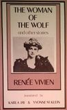 Woman of the Wolf and Other Stories by Renée Vivien