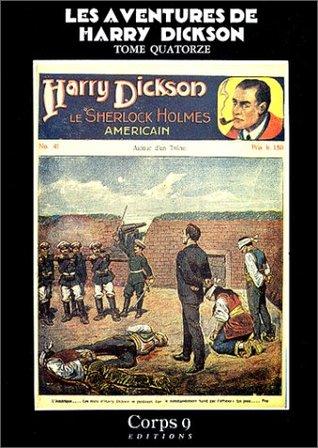 Les Aventures de Harry Dickson, Tome 14