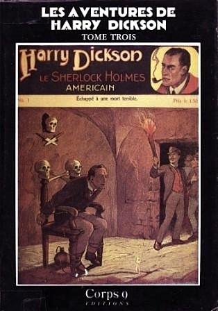 Les Aventures de Harry Dickson, Tome 3