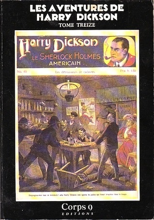 Les Aventures de Harry Dickson, Tome 13